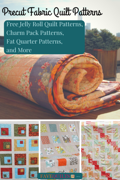 23 Precut Fabric Quilt Patterns: Jelly Roll, Charm Pack, Fat ... : pre cut quilt patterns - Adamdwight.com