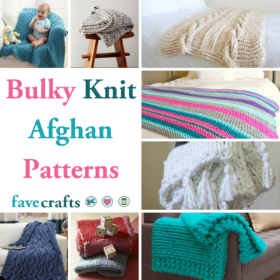 27 Bulky Knit Afghan Patterns Favecrafts