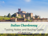 Italian Chardonnay: Tasting Notes and Buying Guide