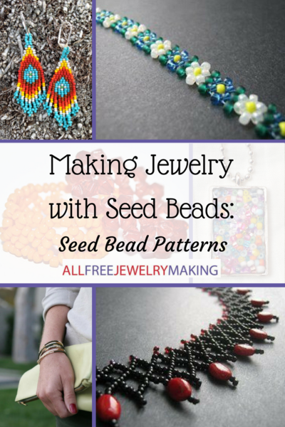 Making jewelry with seed beads 31 seed bead patterns for Natural seeds for jewelry making