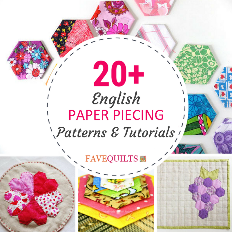 20 English Paper Piecing Patterns And Tutorials