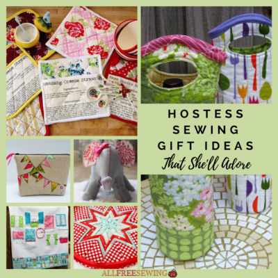 25 Hostess Sewing Gift Ideas That Shell Adore