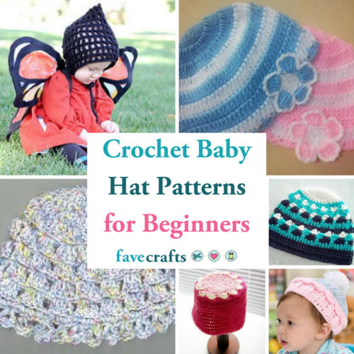 18 Crochet Baby Hat Patterns For Beginners Favecrafts