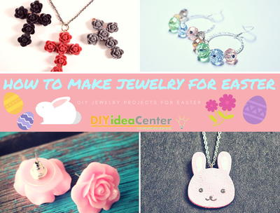 How to Make Jewelry for Easter 24 DIY Jewelry Tutorials
