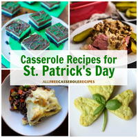 16 Casserole Recipes for St. Patrick's Day