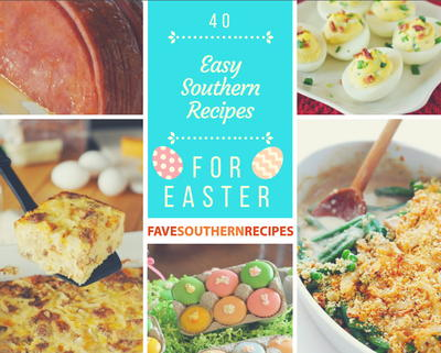 40 easy southern recipes for easter favesouthernrecipes 40 easy southern recipes for easter forumfinder Image collections