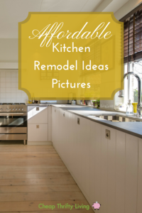 10 Affordable Kitchen Remodel Ideas