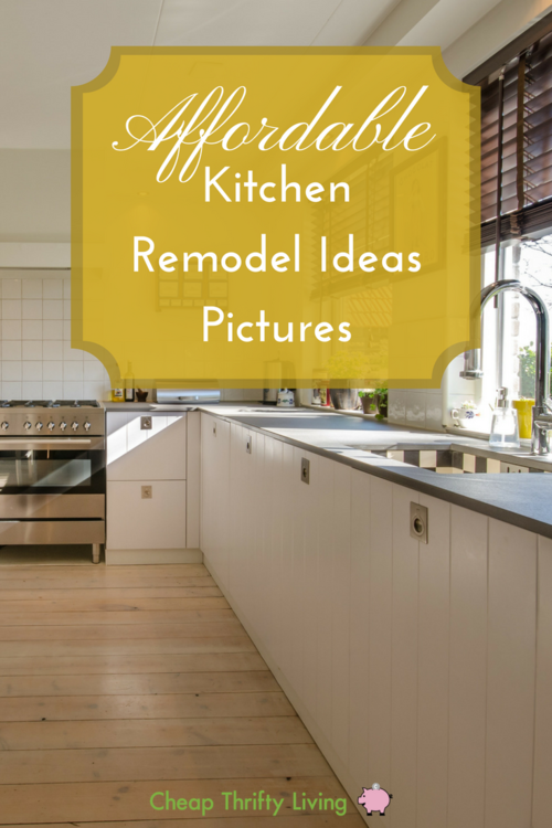 Superbe 10 Affordable Kitchen Remodel Ideas Pictures