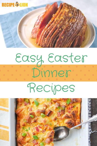 24 easy easter dinner recipes recipelion forumfinder Gallery