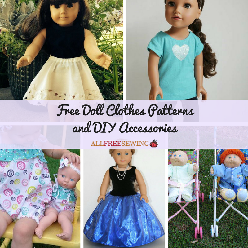 35 Free Doll Clothes Patterns and DIY Accessories | AllFreeSewing.com