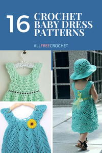 16 Adorable Crochet Baby Dress Patterns (Free!)