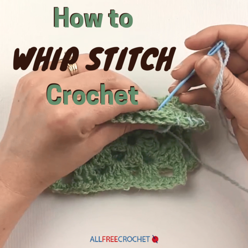 How To Whip Stitch Crochet Allfreecrochet