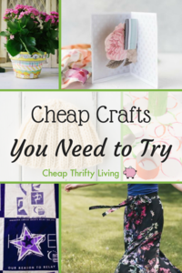16 Cheap Crafts You Need to Try