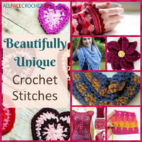 10 Beautifully Unique Crochet Stitches