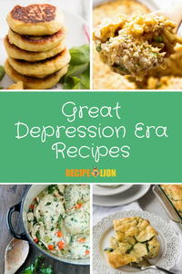 24 Classic Great Depression Era Recipes