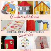 Comforts of Home: 21 House Quilt Patterns You'll Love