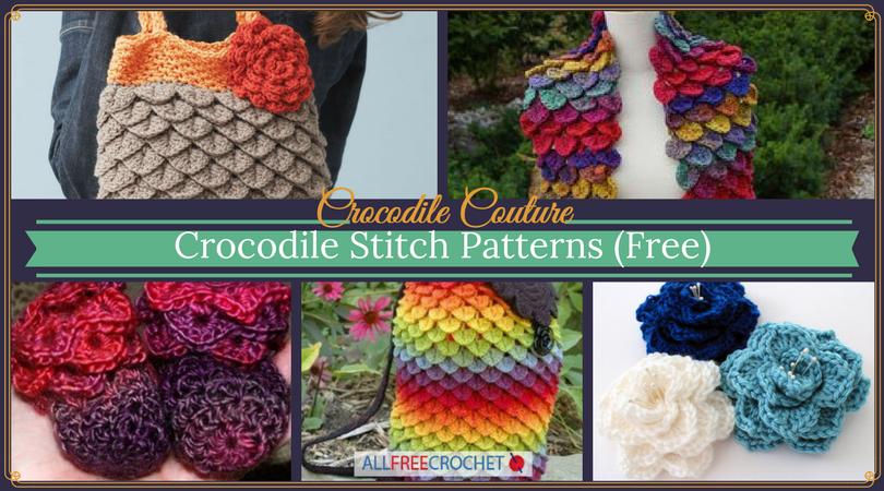 Crocodile Couture 24 Free Crochet Crocodile Stitch Patterns