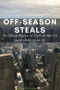 Cheap Places to Travel in the US: 20 Off-Season Steals