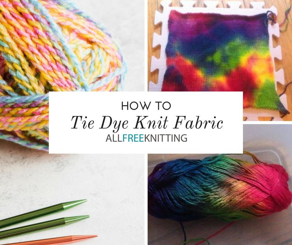 How to Tie Dye Knit Fabric | AllFreeKnitting.com