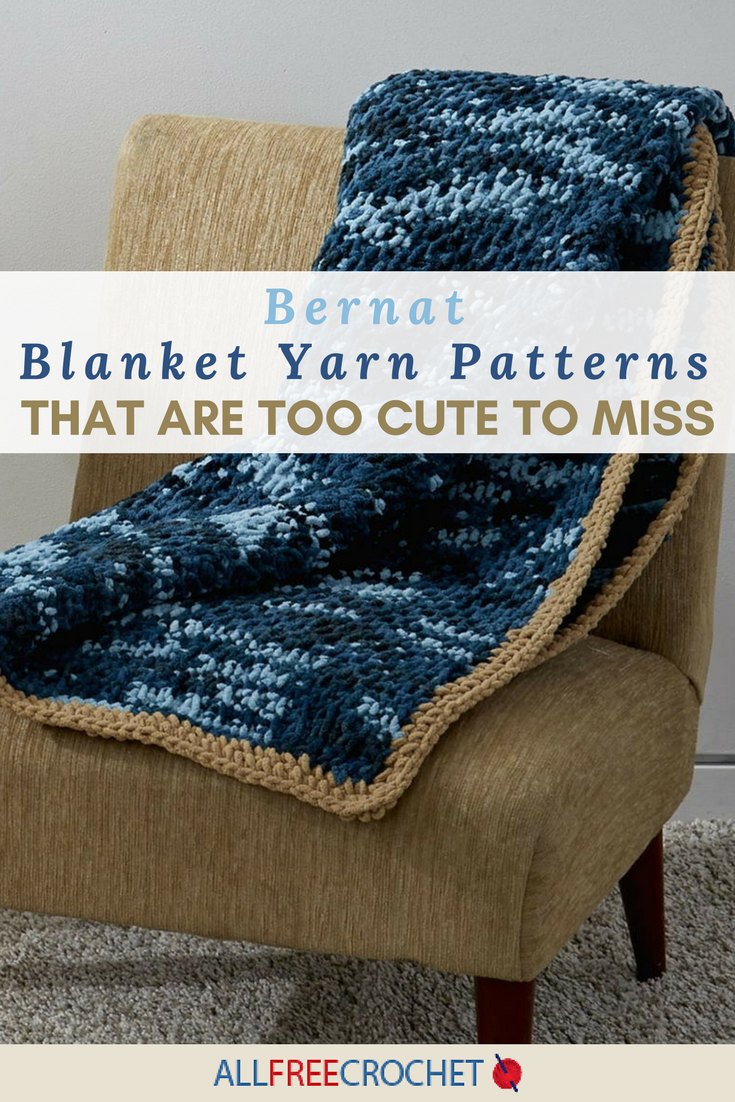 26 Bernat Blanket Yarn Patterns That Are Too Cute To Miss Allfreecrochet Com