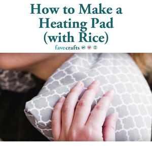 How to Make a Rice Heating Pad