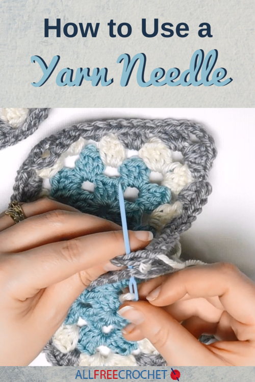 How to Use a Yarn Needle