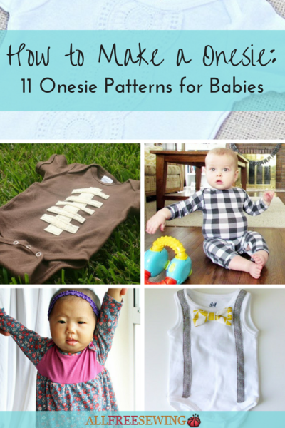 How To Make A Onesie 11 Onesie Patterns For Babies Allfreesewing