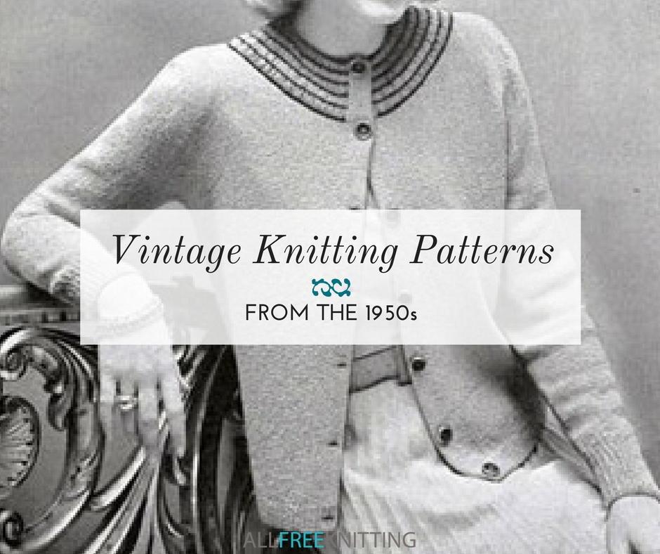 18 Vintage Knitting Patterns from the 1950s   AllFreeKnitting.com