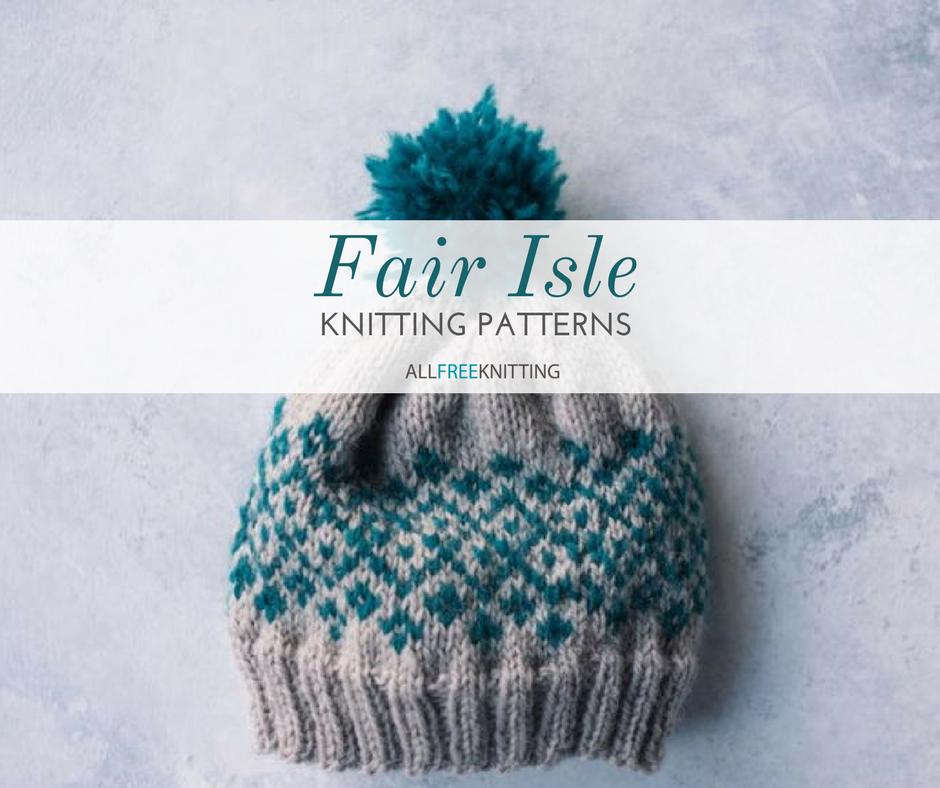 17 Fair Isle Knitting Patterns | AllFreeKnitting.com