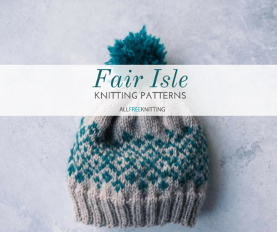 17 Fair Isle Knitting Patterns Allfreeknitting