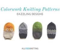 Colorwork Knitting Patterns: 21 Dazzling Designs