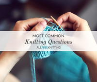 10 Common Knitting Questions