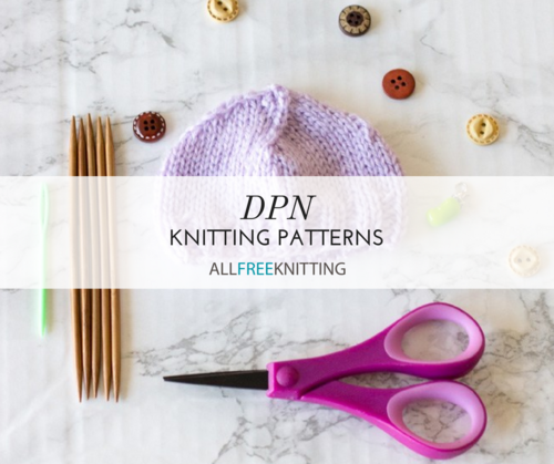 10 DPN Knitting Patterns | AllFreeKnitting.com