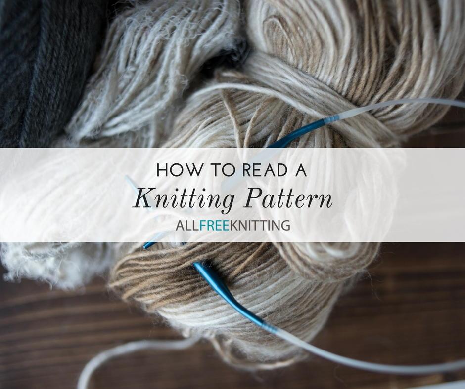 How To Read A Knitting Pattern Allfreeknitting