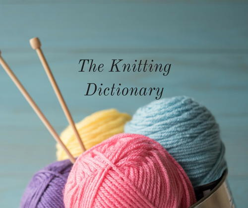 The Knitting Dictionary