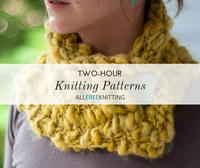 Two Hour Knits: 28 Quick Knitting Patterns