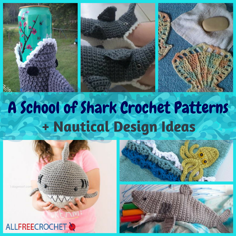 6 School of Shark Crochet Patterns + Nautical Design Ideas ...