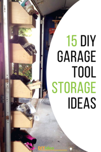 DIY Garage Tool Storage Ideas: 15 Projects