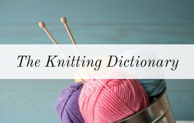 Knitting Dictionary