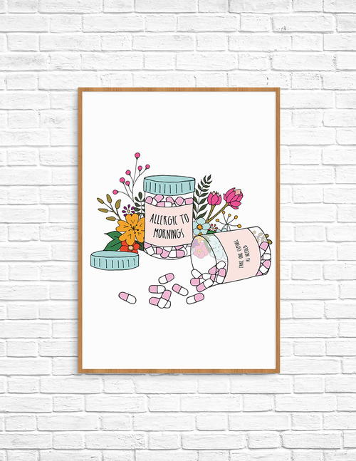 Allergic to Mornings Free Printable Art