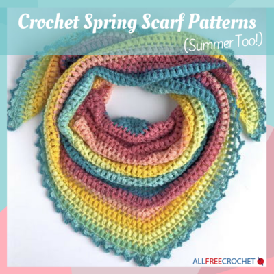 14 Crochet Spring Scarf Patterns Summer Too Allfreecrochet