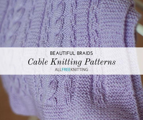 60 Cable Knitting Patterns AllFreeKnitting Awesome Cable Knit Pattern