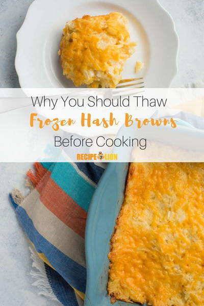 Thaw Your Frozen Hash Browns