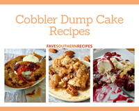 Easy Cobbler Recipes: 10 Southern Cobbler Dump Cake Recipes