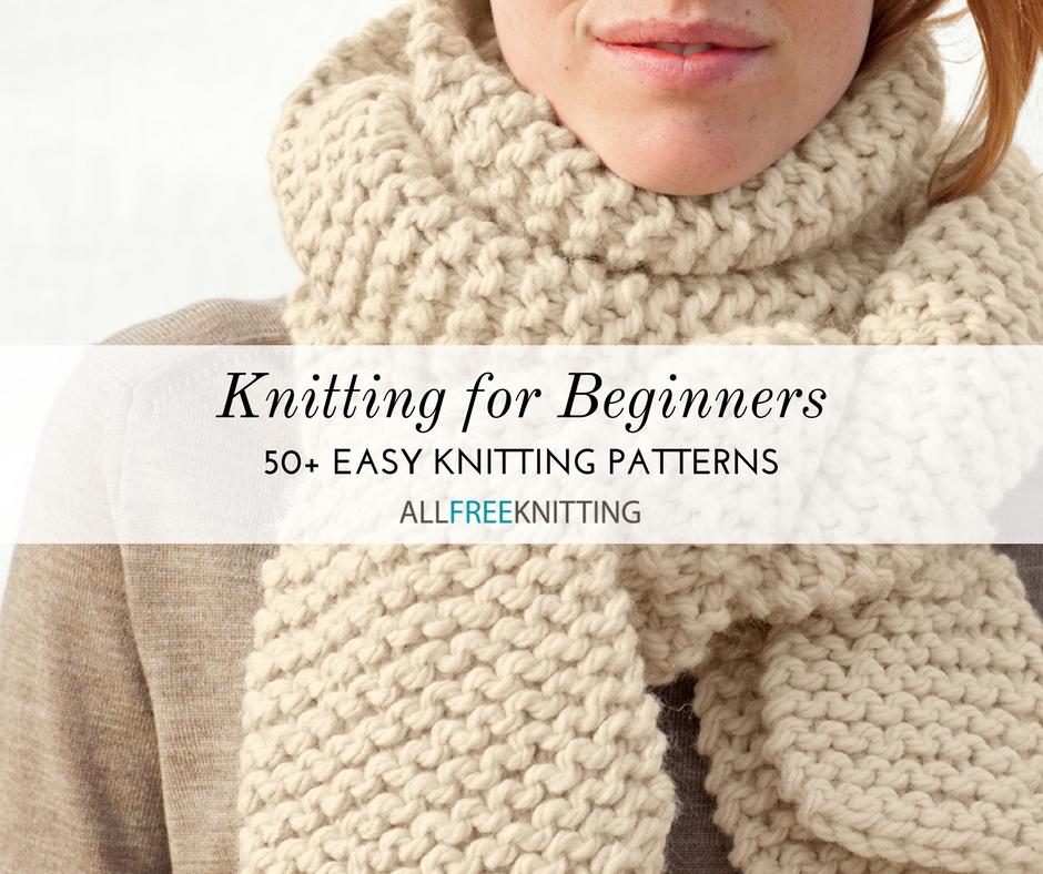 Knitting For Beginners 50 Easy Knitting Patterns Allfreeknitting
