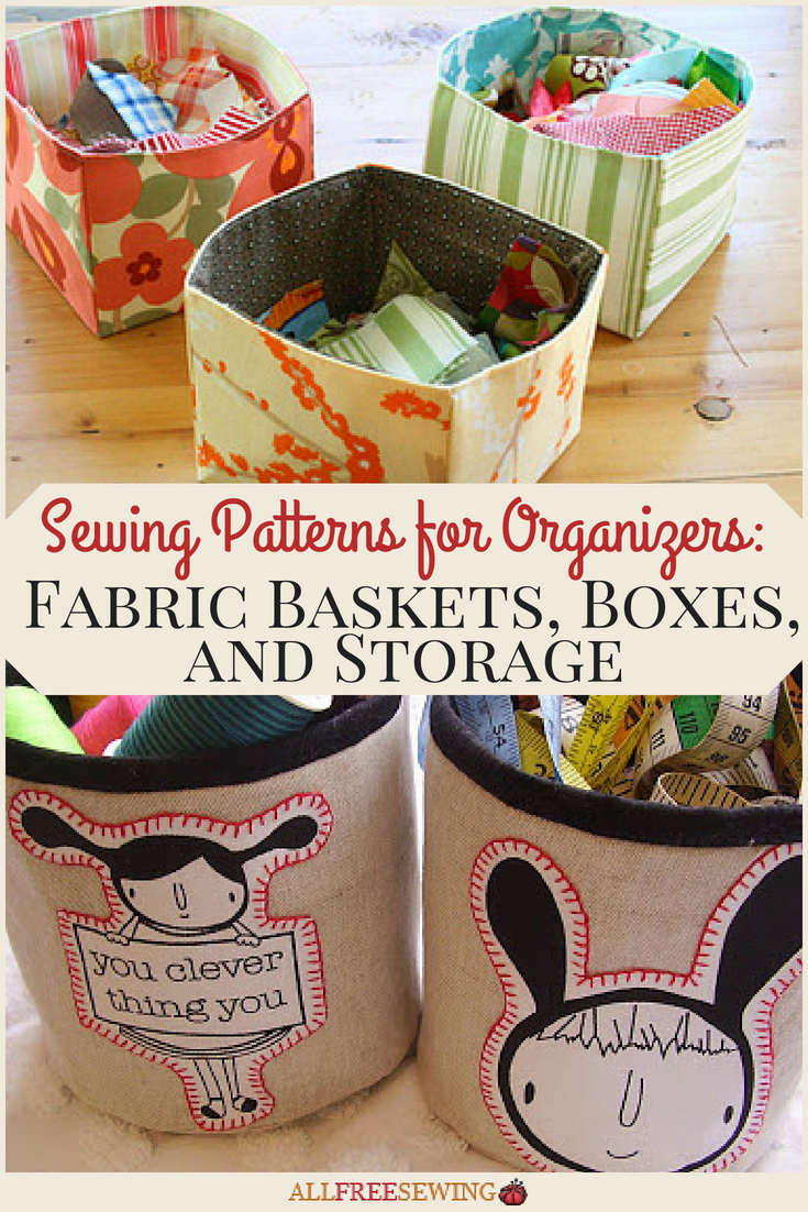 Sewing Patterns For Organizers 26 Fabric Baskets Boxes
