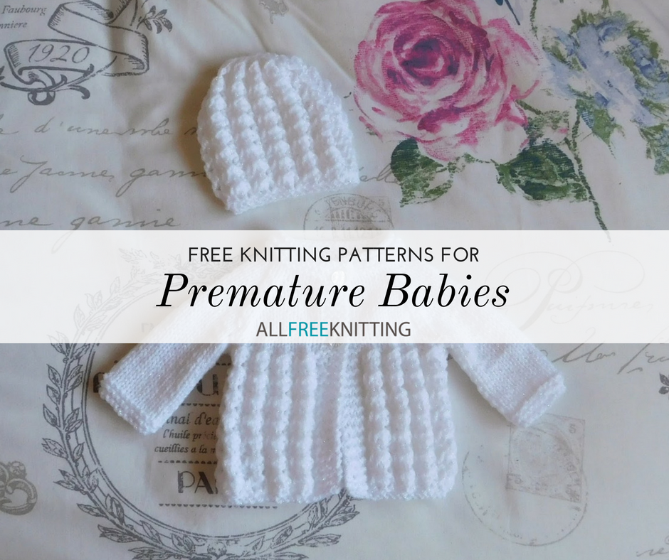 27 Free Knitting Patterns for Premature Babies | AllFreeKnitting.com