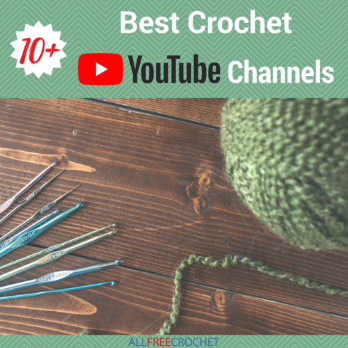 10 Best Crochet Youtube Channels Allfreecrochet