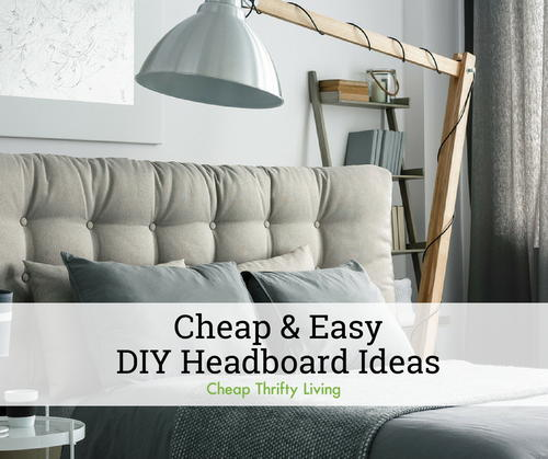 12 Cheap And Easy Diy Headboard Ideas Cheapthriftyliving Com