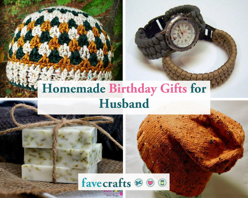 20 Homemade Birthday Gifts For Loving Husband